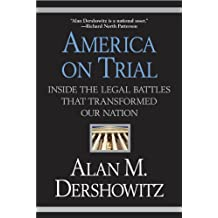 America on Trial: Inside the Legal Battles That Transformed Our Nation (English Edition)