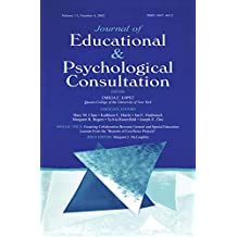 """Fostering Collaboration Between General and Special Education: Lessons From the """"beacons of Excellence Projects"""" A Special Issue of the journal of Educational ... Psychological Consultation (English Edition)"""