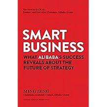 智能商业:从阿里巴巴的成功看战略的未来英文原版Smart Business Ming Zeng曾鸣著 马云序 智能商业20讲经济读物 [精装] [Jan 01, 2018] Ming Zeng [精装] Ming Zeng [平装] Ming Zeng