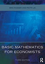 Basic Mathematics for Economists (English Edition)