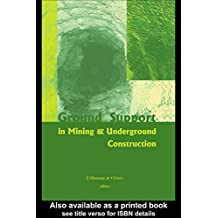 Ground Support in Mining and Underground Construction: Proceedings of the Fifth International Symposium on Ground Support, Perth, Australia, 28-30 September 2004 (English Edition)