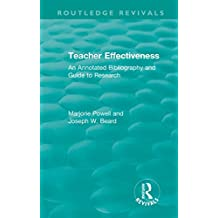 Teacher Effectiveness: An Annotated Bibliography and Guide to Research (Routledge Revivals) (English Edition)