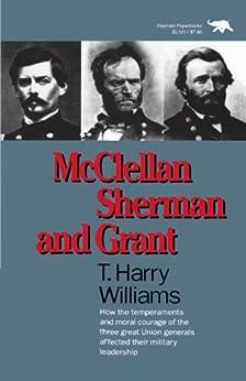 """McClellan, Sherman, and Grant (English Edition)"",作者:[Williams, Harry T.]"