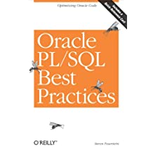 Oracle PL/SQL Best Practices: Optimizing Oracle Code (English Edition)