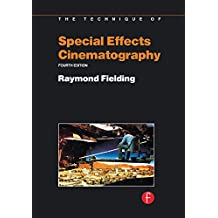Techniques of Special Effects of Cinematography (Library of Communication Techniques, Film) (English Edition)