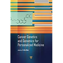 Cancer Genetics and Genomics for Personalized Medicine (English Edition)