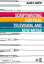 Scriptwriting for Film, Television and New Media (English Edition)