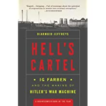 Hell's Cartel: IG Farben and the Making of Hitler's War Machine (English Edition)