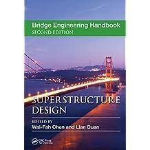 Bridge Engineering Handbook: Superstructure Design (Bridge Engineering Handbooks) (English Edition)