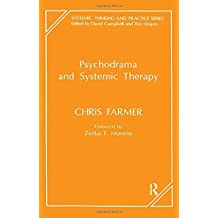 Psychodrama and Systemic Therapy (The Systemic Thinking and Practice Series) (English Edition)