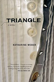 """Triangle: A Novel (English Edition)"",作者:[Weber, Katharine]"