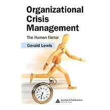 Organizational Crisis Management: The Human Factor (English Edition)