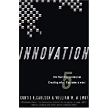 Innovation: The Five Disciplines for Creating What Customers Want (English Edition)