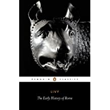 The Early History of Rome (Penguin Classics) (English Edition)