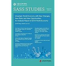 不确定世界经济中的新变局、新风险与新机遇(英文版)
