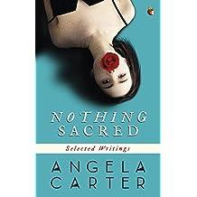 Nothing Sacred: Selected Writings (Virago Modern Classics) (English Edition)