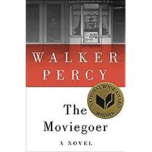 The Moviegoer: A Novel (English Edition)