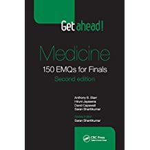 Get ahead! Medicine: 150 EMQs for Finals, Second Edition (English Edition)