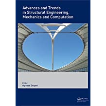 Advances and Trends in Structural Engineering, Mechanics and Computation (English Edition)