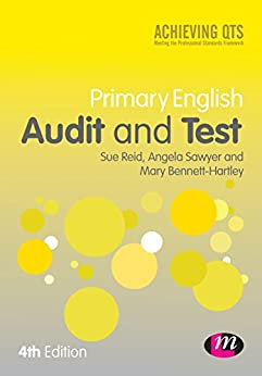"""""""Primary English Audit and Test (Achieving QTS Series) (English Edition)"""",作者:[Reid, Sue, Sawyer, Angela, Bennett-Hartley, Mary]"""