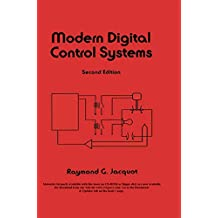 Modern Digital Control Systems (Electrical and Computer Engineering Book 89) (English Edition)