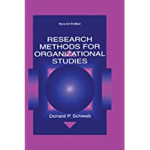 Research Methods for Organizational Studies (English Edition)