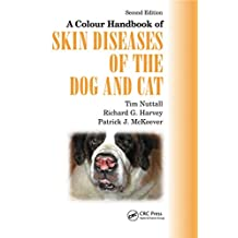 A Colour Handbook of Skin Diseases of the Dog and Cat UK Version (Veterinary Color Handbook Series) (English Edition)