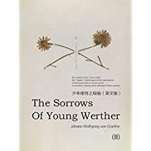 The Sorrows of Young Werther(III)少年维特之烦恼(英文版) (English Edition)
