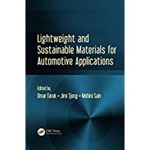 Lightweight and Sustainable Materials for Automotive Applications (English Edition)