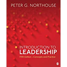 Introduction to Leadership: Concepts and Practice (English Edition)