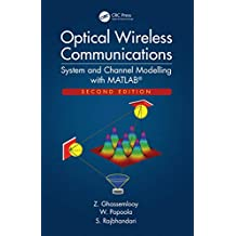 Optical Wireless Communications: System and Channel Modelling with MATLAB®, Second Edition (English Edition)