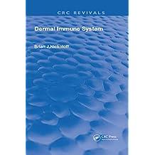 Dermal Immune System (Routledge Revivals) (English Edition)
