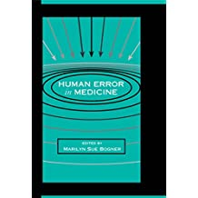 Human Error in Medicine (Human Error and Safety) (English Edition)