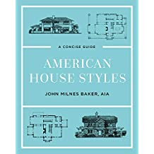 American House Styles: A Concise Guide (Second edition) (English Edition)