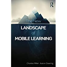 The New Landscape of Mobile Learning: Redesigning Education in an App-Based World (English Edition)