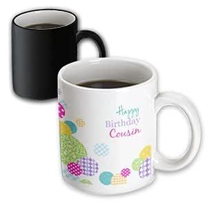 3dRose Happy Birthday Cousin - modern girly colorful dots pattern on white - Magic Transforming Mug, 11oz (mug_165131_3)