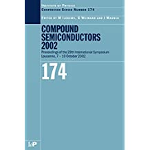 Compound Semiconductors 2002 (Institute of Physics Conference Series Book 174) (English Edition)
