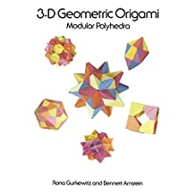 3-D Geometric Origami (Dover Origami Papercraft) (English Edition)