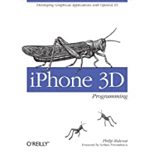 iPhone 3D Programming: Developing Graphical Applications with OpenGL ES (English Edition)