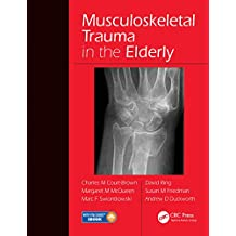 Musculoskeletal Trauma in the Elderly (English Edition)