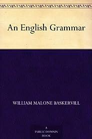 An English Grammar (English Edition)