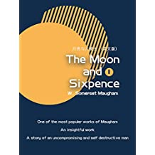 The Moon and Sixpence月亮与六便士(I)(英文版) (English Edition)