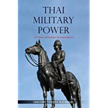 Thai Military Power 2018: A Culture of Strategic Accommodation