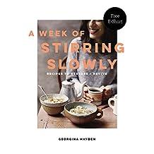 A Week of Stirring Slowly: free e-short (English Edition)