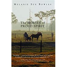The Horses of Proud Spirit (English Edition)