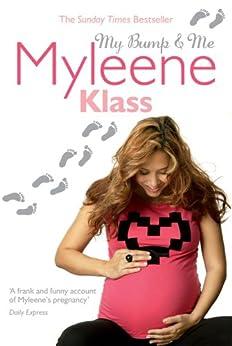 """My Bump and Me (English Edition)"",作者:[Klass, Myleene]"