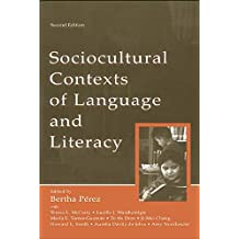 Sociocultural Contexts of Language and Literacy (English Edition)