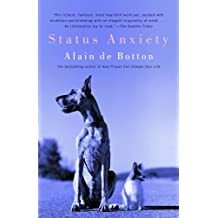 Status Anxiety (Vintage International) (English Edition)