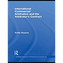 International Commercial Arbitration and the Arbitrator's Contract (Routledge Research in International Commercial Law) (English Edition)
