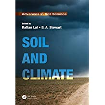 Soil and Climate (Advances in Soil Science) (English Edition)